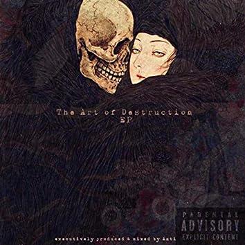 The Art of Destruction EP