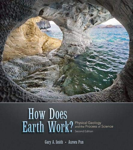 How Does Earth Work? Physical Geology and the Process of Science