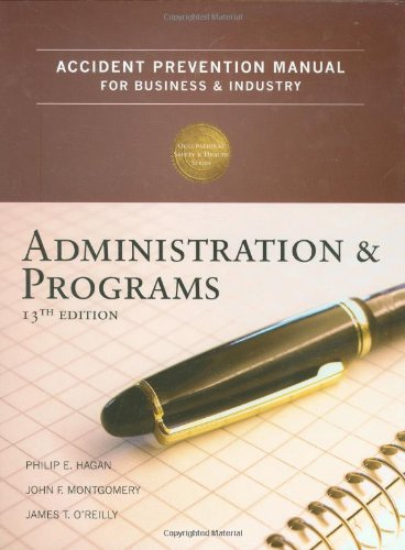 Accident Prevention Manual for Business & Industry: Administration and Programs, 13th Edition