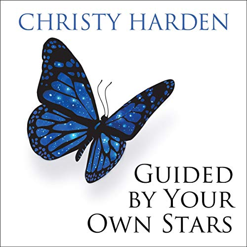 Guided by Your Own Stars: Connect with the Inner Voice and Discover Your Dreams Titelbild