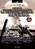 Todo Lo Que Debe Saber Sobre La Segunda Guerra Mundial (Spanish Edition): (Versión sin solapas)...