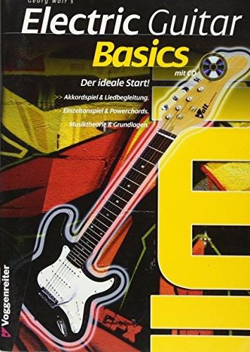 Electric Guitar Basics: Der ideale Schnelleinstieg in das E-Gitarrenspiel