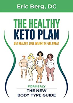 The Healthy Keto Plan  Get Healthy Lose Weight & Feel Great