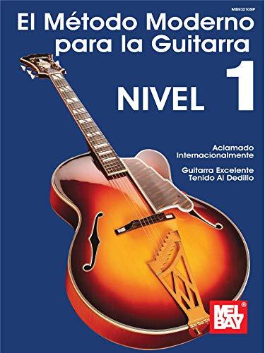El Metodo Moderno para la Guitarra, Nivel 1 eBook: Bay, Mel ...