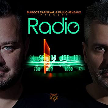Marcos Carnaval & Paulo Jeveaux Present Radio