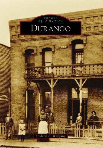 Durango, CO (IMG) (Images of America) by Frederic B. Wildfang (2009-01-21)
