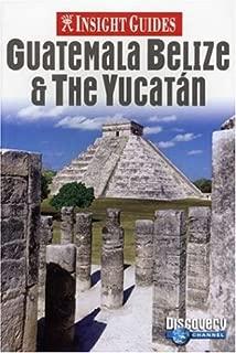 Insight Guides Guatemala Belize & the Yucatan