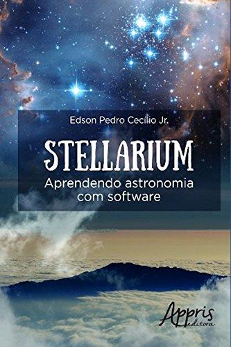Stellarium: aprendendo astronomia com software (Educação e Pedagogia)