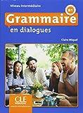 Grammaire en dialogues. Niveau intermédiaire - 2ème édition. Schülerbuch + mp3-CD + Online