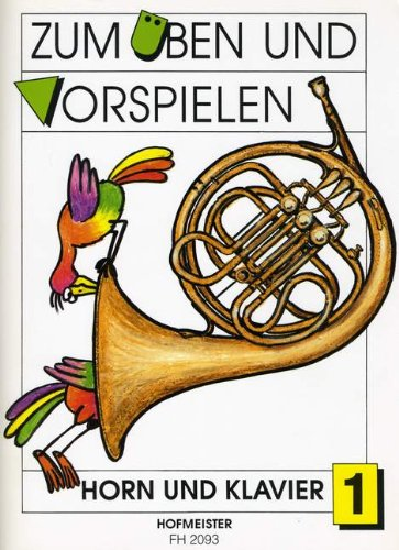 ZUM UEBEN + VORSPIELEN 1 - arrangiert für Waldhorn - Klavier [Noten / Sheetmusic] Komponist: PHILIPP GERD