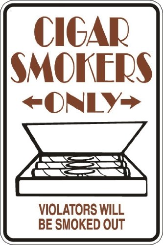 Cigar Smokers Only 8' x 12' Metal Novelty Sign Aluminum S030