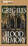 By Greg Iles: Blood Memory [Audiobook]