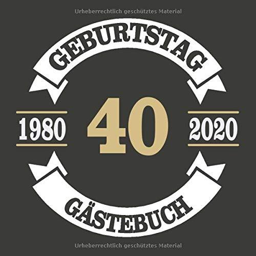40 Geburtstag Gästebuch 1980 2020: Cooles Geschenk zum 40. Geburtstag Geburtstagsparty Gästebuch Eintragen von Wünschen und Sprüchen lustig 120 Seiten / Design: Banner Kreis Vintage Retro Logo