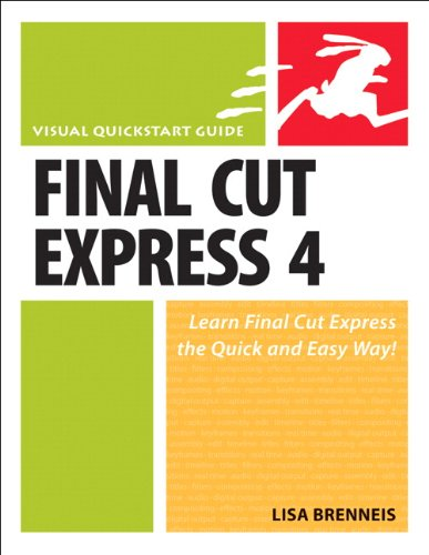 Final Cut Express 4: Visual QuickStart Guide (English Edition)