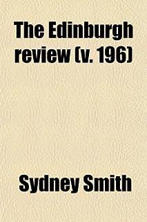 The Edinburgh Review (Volume 196); Or Critical Journal