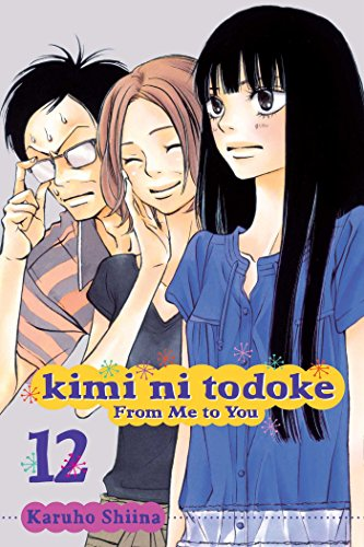 Kimi Ni Todoke: From Me to You, Volume 12