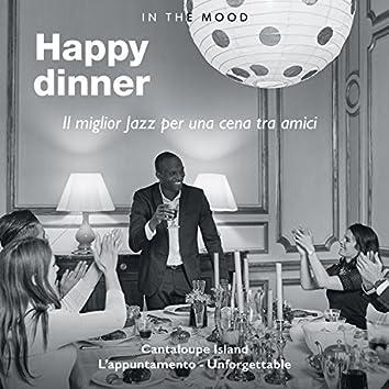 In the Mood: Happy Dinner (Il miglior jazz per una cena tra amici)