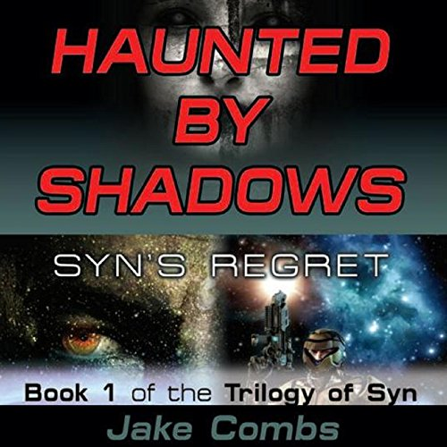 Haunted by Shadows: Syn's Regret audiobook cover art