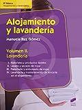 Alojamiento y lavandería. Vol. 2 (Lavandería): Lavandería (Hostelería y Turismo nº 6)