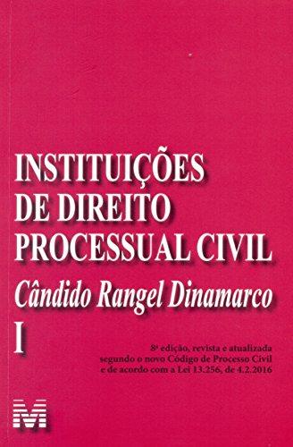 Instituições de direito processual civil - vol. 1 - 8 ed./2016: Volume 1
