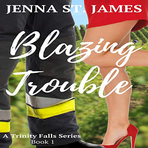 Blazing Trouble Audiobook By Jenna St. James cover art