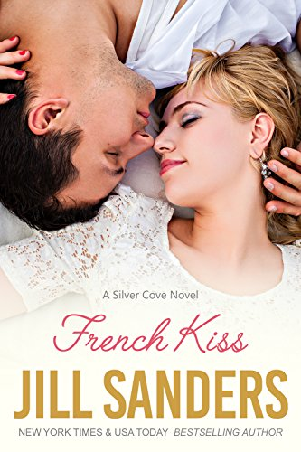 French Kiss (Silver Cove Series Book 2)