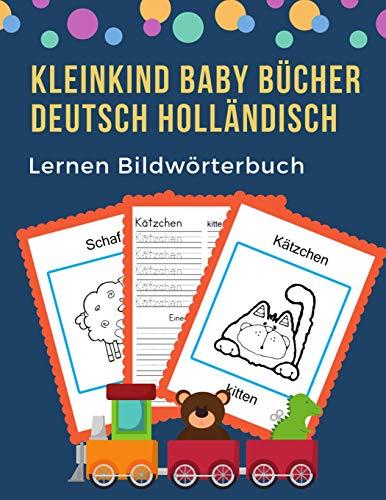 Kleinkind Baby Bücher Deutsch Holländisch Lernen Bildwörterbuch: 100 grundlegende Tierwörter-Kartenspiele in zweisprachigen Bildwörterbüchern. Leicht ... 1. Klasse, Anfänger. (German Dutch, Band 9)
