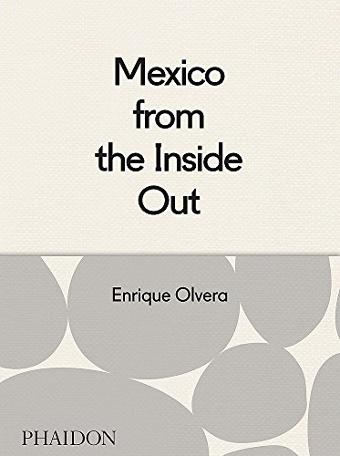 Mexico from the Inside Out (FOOD COOK)