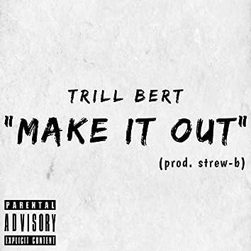 Make It Out