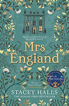 Mrs England: The captivating new Sunday Times bestseller from the author of The Familiars and The Foundling (English Edition) par [Stacey Halls]
