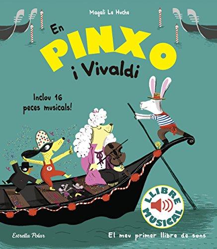 En Pinxo i Vivaldi. Llibre musical (Llibres musicals)