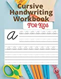 Cursive Handwriting Workbook For Kids: Back To School Cursive Handwriting Workbook.Cursive letter tracing book. Cursive writing practice book to learn ... Cursive practice paper workbookFor kids