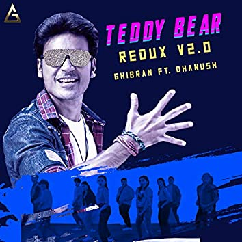 Teddy Bear (Redux V2.0)