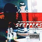 STEPPERS (feat. Tloubih) [Explicit]