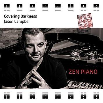 Zen Piano - Covering Darkness