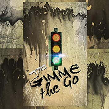 Gimme the Go (feat. A.Fable)