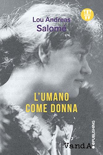 L'umano come donna (Italian Edition)