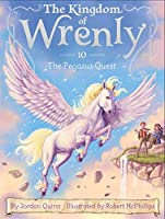 The Pegasus Quest (10) (The Kingdom of Wrenly)
