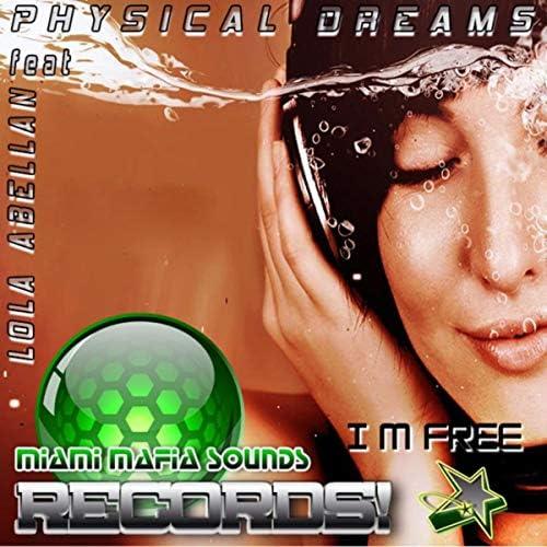 Physical Dreams & Lola Abellan