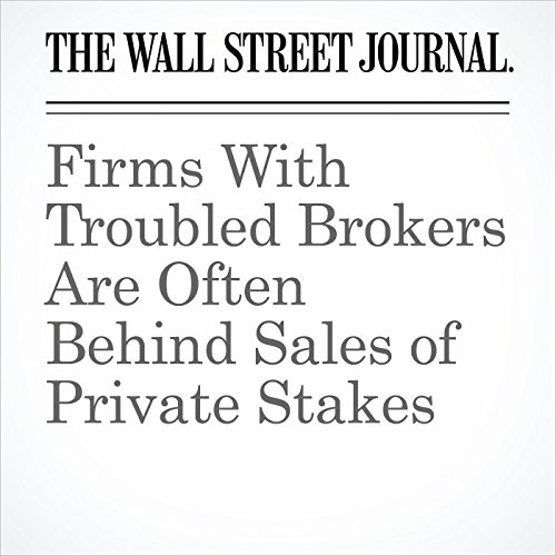 Firms With Troubled Brokers Are Often Behind Sales of Private Stakes copertina