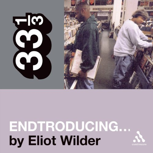 DJ Shadow's 'Endtroducing…' (33 1/3 Series) audiobook cover art