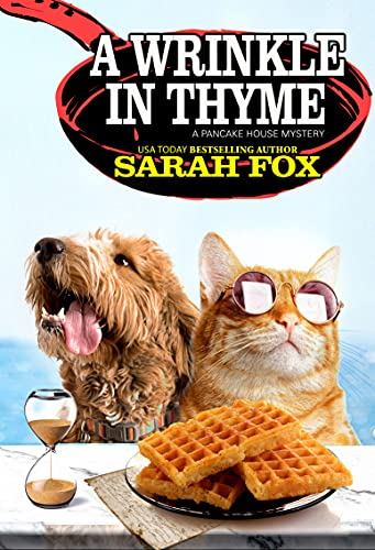 A Wrinkle in Thyme (A Pancake House Mystery Book 8) by [Sarah Fox]