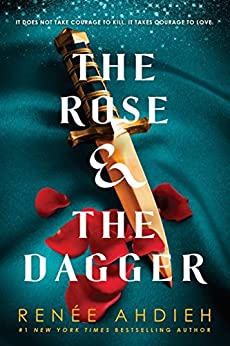 The Rose and the Dagger: The Wrath and the Dawn Book 2 by [Renée Ahdieh]