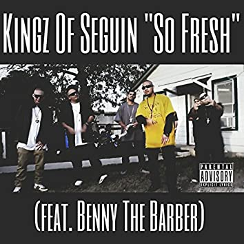 So Fresh (feat. Benny the Barber)