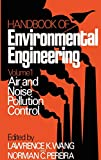 Air and Noise Pollution Control: Volume 1 (Handbook of Environmental Engineering)