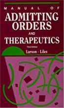 Manual of Admitting Orders and Therapeutics