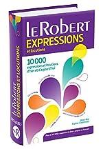 Dictionnaire des expressions et locutions Poche Plus de Sophie Chantreau