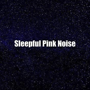 Sleepful Pink Noise