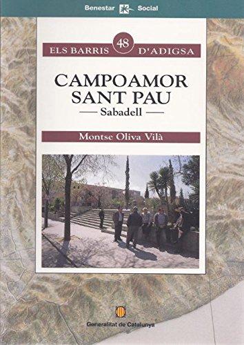 Campoamor-Sant Pau. Sabadell (Els barris d'ADIGSA)