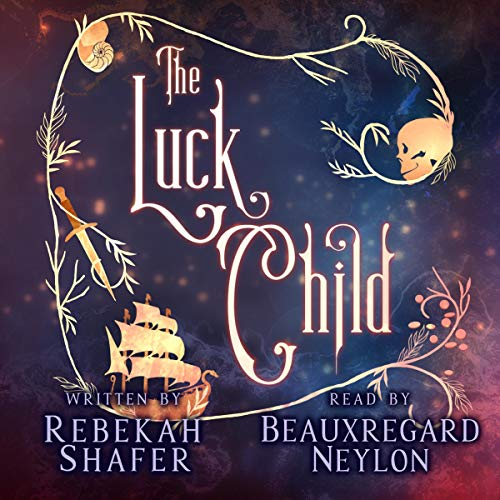 The Luck Child Audiobook By Rebekah Shafer cover art
